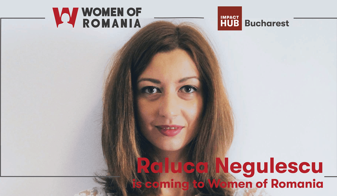Raluca Negulescu Balaci is coming to Women of Romania